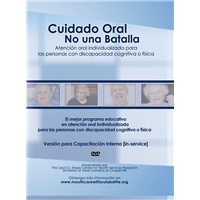 Cuidado Oral No una Batalla (Spanish version of Mouth Care Without a Battle)